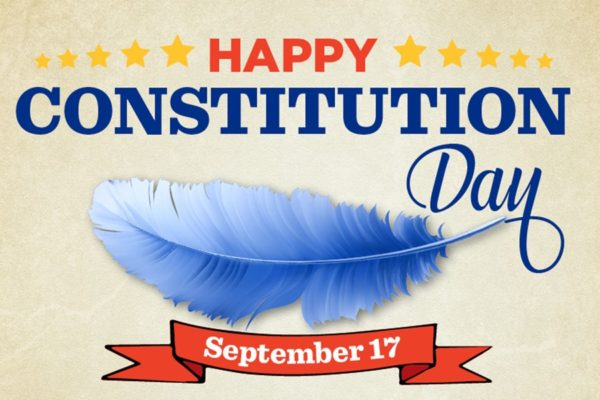 September 17 is recognized across the country as constitution day!