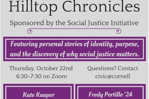Hilltop Chronicles features students, faculty and staff sharing personal stories of identity, purpose, and why social justice matters. Speakers are Professor Kate Kauper and Fredy Portillo '24